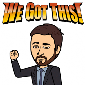 "Kris Thompson's bitmoji smilling confidently saying ""We got this!"""
